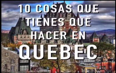 10 cosas que debes hacer en QUEBEC, CANADA