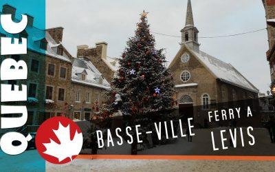 Quebec Basse Ville & Levis